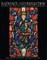 Radiance and reflection : medieval art from the Raymond Pitcairn Collection / Jane Hayward and...
