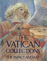 The Vatican collections : the papacy and art : official publication authorized by the Vatican...