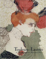 Toulouse-Lautrec in the Metropolitan Museum of Art / Colta Ives, with a forward by Philippe de...