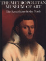 The Renaissance in the North / the Metropolitan Museum of Art ; introduction by James Snyder