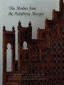 The minbar from the Kutubiyya Mosque / Jonathan Bloom, Ahmed Toufiq, Stefano Carboni, Jack...