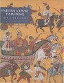 Indian court painting, 16th-19th century / Steven Kossak