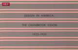 Design in America : the Cranbrook vision, 1925-1950