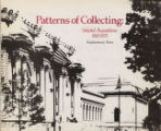 Patterns of collecting : selected acquisitions, 1965-1975 : explanatory texts : an exhibition,...