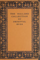 The James F. Ballard collection of Oriental rugs / by Joseph Breck and Frances Morris
