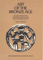 Art of the Bronze Age : southeastern Iran, western Central Asia, and the Indus Valley / Holly...