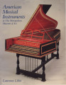 American musical instruments in the Metropolitan Museum of Art / Laurence Libin