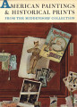 American paintings & historical prints from the Middendorf collection: a catalogue of an...
