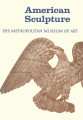 American sculpture : a catalogue of the collection of the Metropolitan Museum of Art [by] Albert...