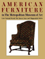 American furniture in the Metropolitan Museum of Art. Volume 2 : Late colonial period: the Queen...