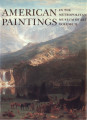 American paintings in the Metropolitan Museum of Art. Volume 2 : a catalogue of works by artists...