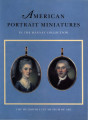 American portrait miniatures in the Manney collection / Dale T. Johnson ; [with an essay on...