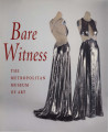 Bare witness / by Richard Martin and Harold Koda