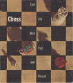 Chess: east and west, past and present : a selection from the Gustavus A. Pfeiffer Collection....
