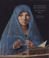 Antonello da Messina : Sicily's Renaissance master / Gioacchino Barbera, with contributions by...