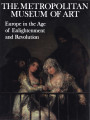 Europe in the age of enlightenment and revolution / the Metropolitan Museum of Art ; introduction...