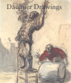 Daumier drawings / by Colta Ives, Margaret Stuffmann, and Martin Sonnabend, with contributions by...