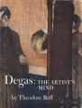 Degas : the artist's mind / Theodore Reff