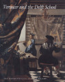 Vermeer and the Delft school / Walter Liedtke ; with Michiel C. Plomp and Axel Rüger ;...