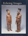 Echoing images : couples in African sculpture / by Alisa LaGamma