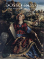 Dosso Dossi : court painter in Renaissance Ferrara / Peter Humfrey and Mauro Lucco ; with...