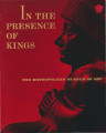 In the presence of kings : royal treasures from the collections of the Metropolitan Museum of Art