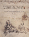 Leonardo da Vinci, master draftsman / edited by Carmen C. Bambach ; with contributions by Carmen...