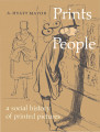 Prints & people : a social history of printed pictures / A. Hyatt Mayor