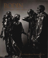Rodin : the B. Gerald Cantor collection / by Joan Vita Miller and Gary Marotta