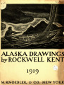 Alaska drawings by Rockwell Kent ; with a letter from Rockwell Kent to Christian Brinton