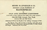Loan exhibition of masterpieces by old and modern painters at the Galleries of M. Knoedler &...