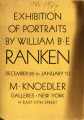 Exhibition of portraits ; by William B.E. Ranken