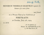 Monsieur Theobald Chartran requests the honour of a visit from ... and friend to a private view of...