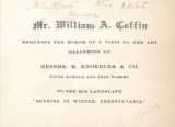 Mr. William A. Coffin requests the honor of a visit to the art galleries of Messrs. Knoedler &...
