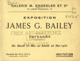 Exposition James G. Bailey paysages : 13-26 mai, 1930